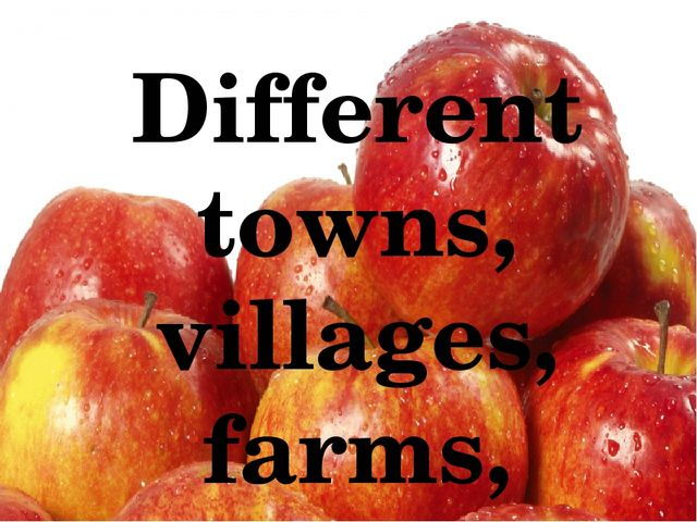 Different towns, villages, farms, schools, supermarkets, and other organizat...