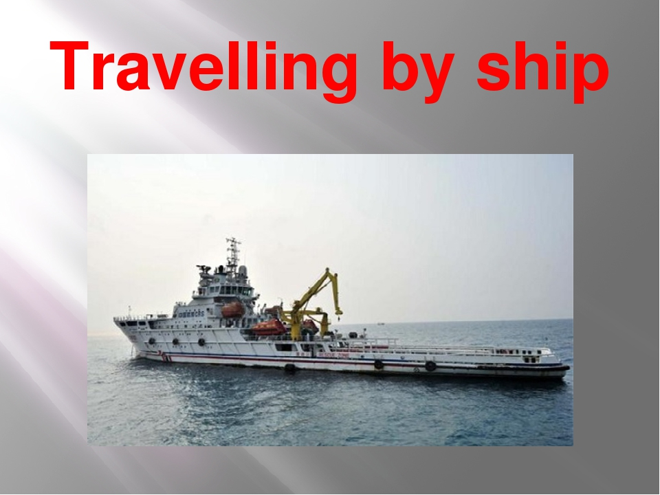 Travelling by ship