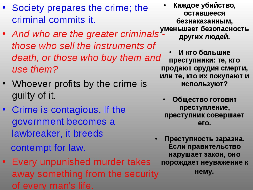 Society prepares the crime; the criminal commits it. And who are the greater...