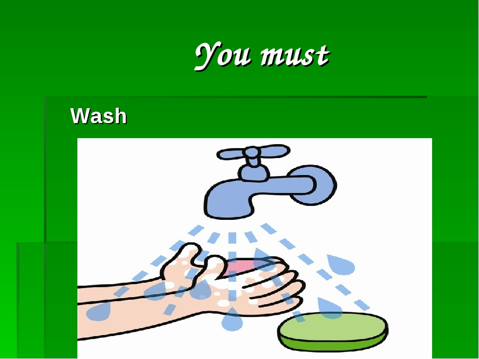 You must Wash