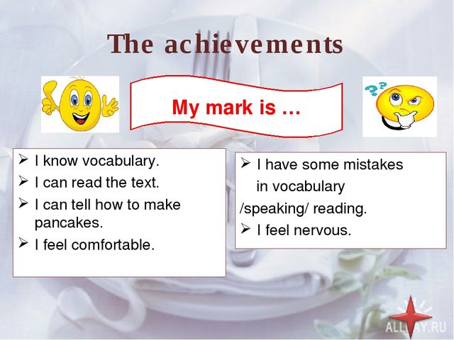The achievements I know vocabulary. I can read the text. I can tell how to ma...