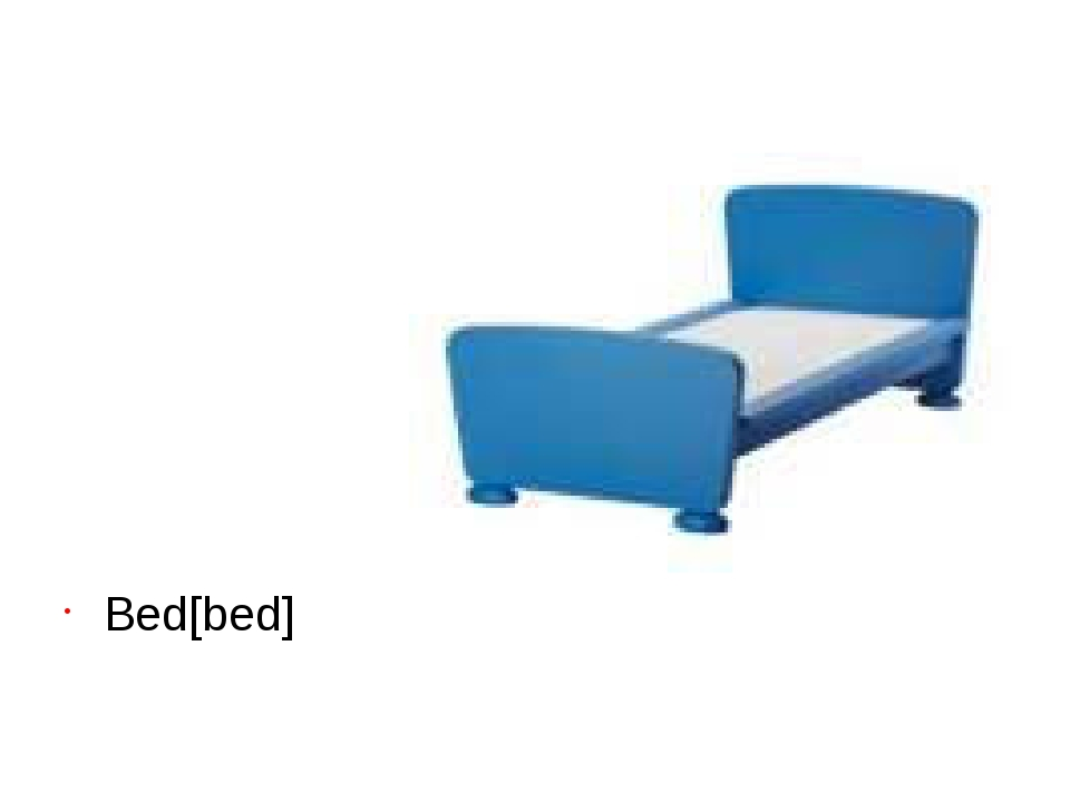 Bеd[bed]