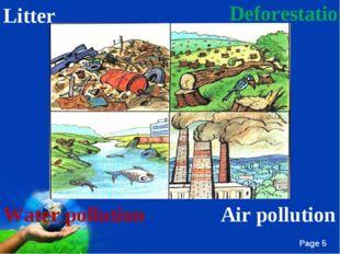 Deforestation Litter Air pollution Water pollution Free Powerpoint Templates