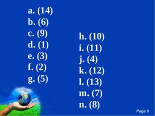 h. (10) i. (11) j. (4) k. (12) l. (13) m. (7) n. (8) a. (14) b. (6) c. (9) d.