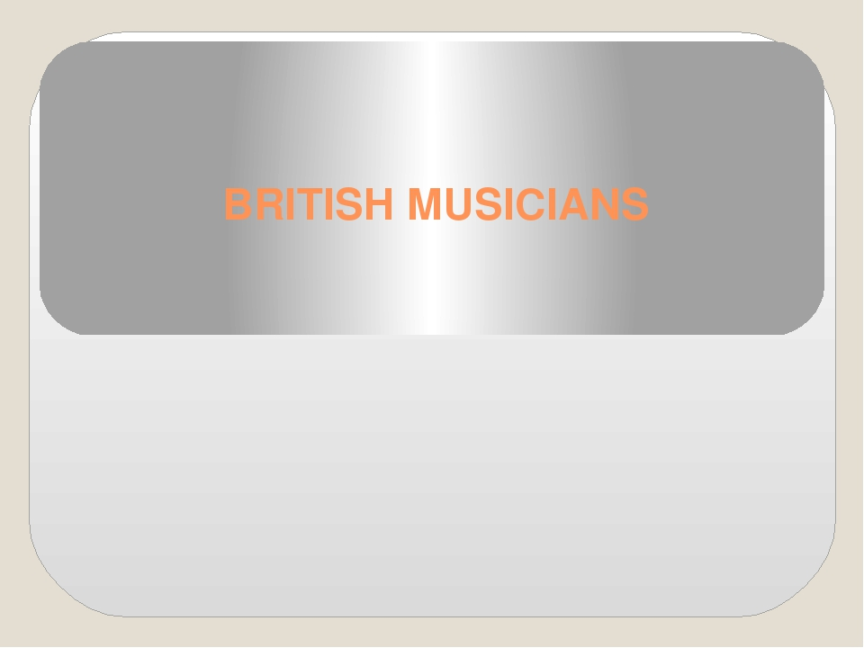 BRITISH MUSICIANS