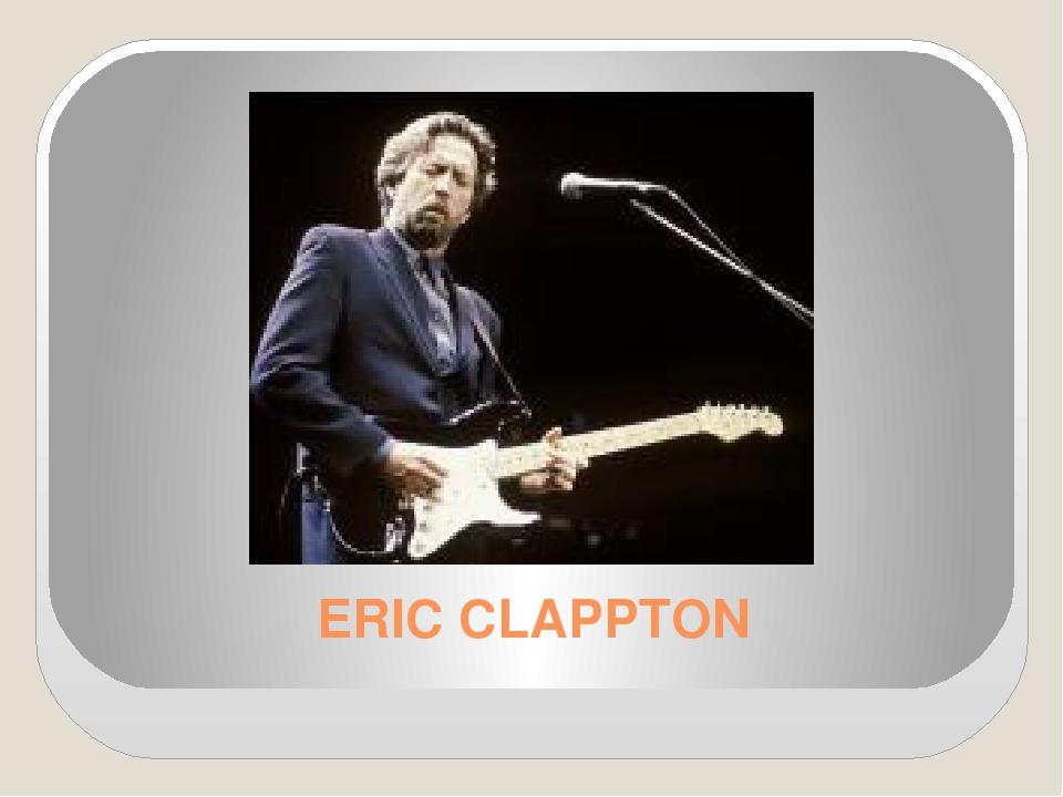 ERIC CLAPPTON