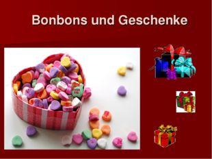 Bonbons und Geschenke