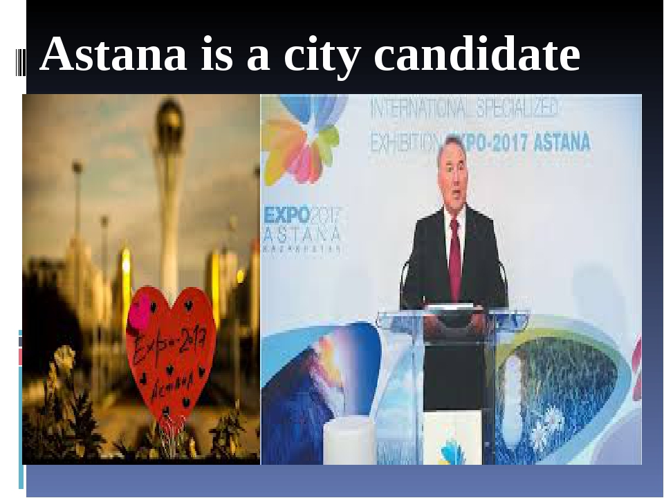 Astana is a city candidate