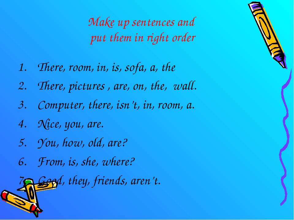 Make up sentences and put them in right order There, room, in, is, sofa, a, t...