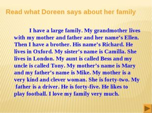 Read what Doreen says about her family I have a large family. My grandmother