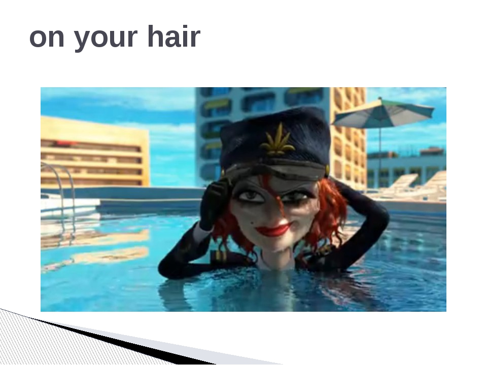 on your hair