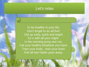 To be healthy in your life, Don't forget to do all five! Get up early, quick