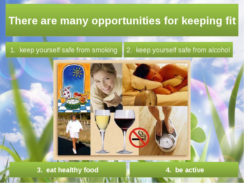 There are many opportunities for keeping fit 1. keep yourself safe from smok...