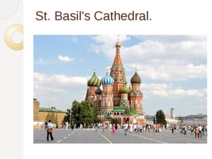 St. Basil's Cathedral.