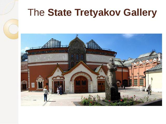 TheState Tretyakov Gallery
