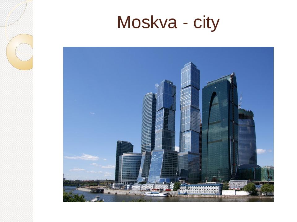 Moskva - city