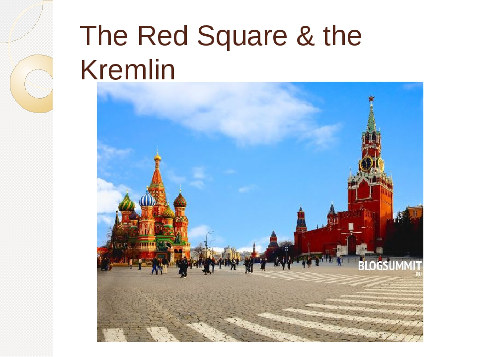 The Red Square & the Kremlin