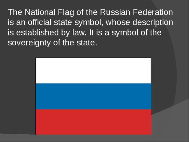 The National Flag of the Russian Federation is an official state symbol, whos...