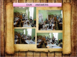OUR ANSWERS
