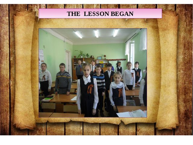 THE LESSON BEGAN
