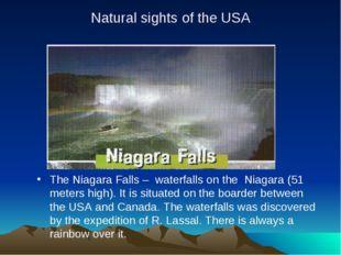 Natural sights of the USA The Niagara Falls – waterfalls on the Niagara (51 m
