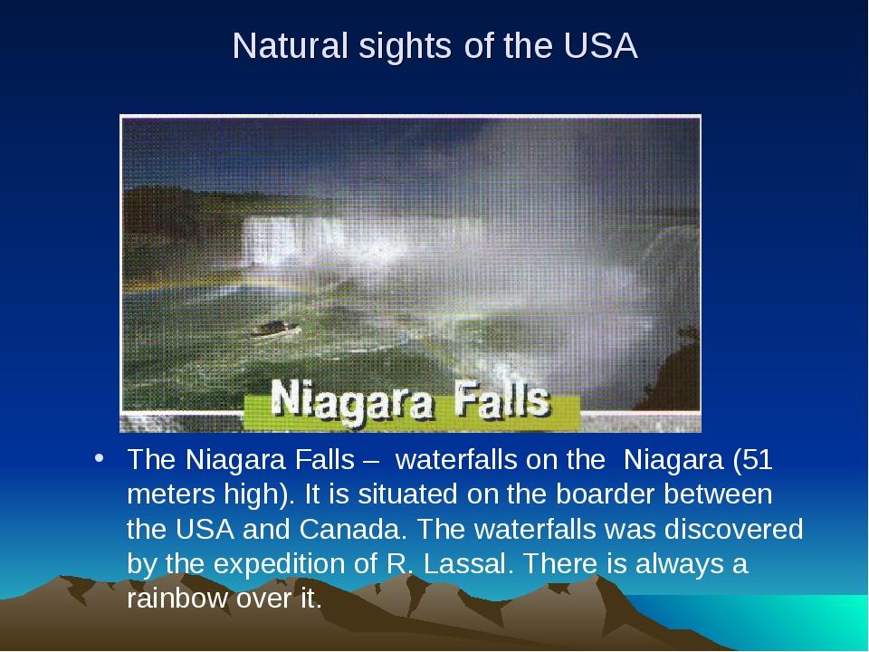 Natural sights of the USA The Niagara Falls – waterfalls on the Niagara (51 m...