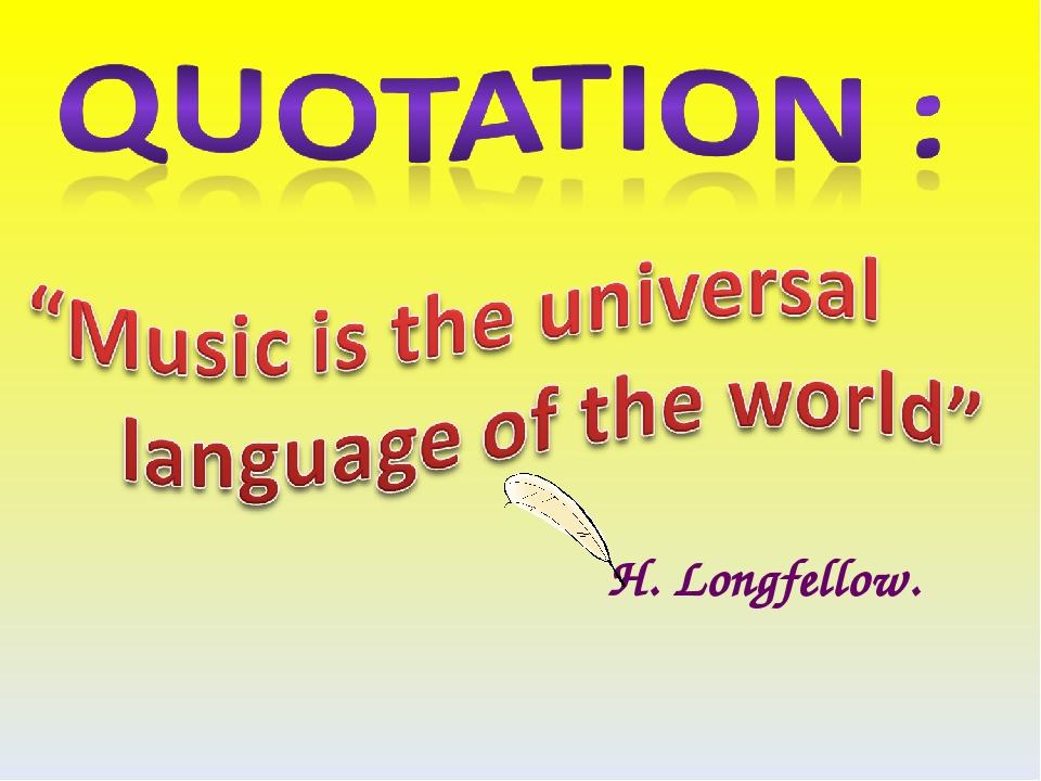 H. Longfellow.