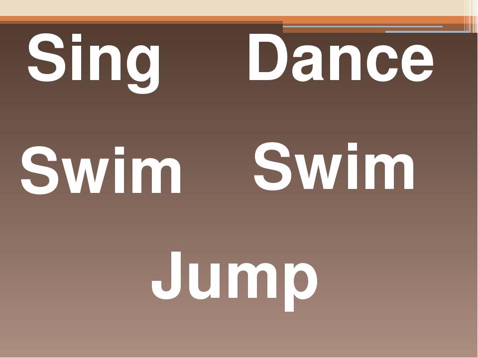 Sing Dance Swim Swim Jump Translate into Ukrainian