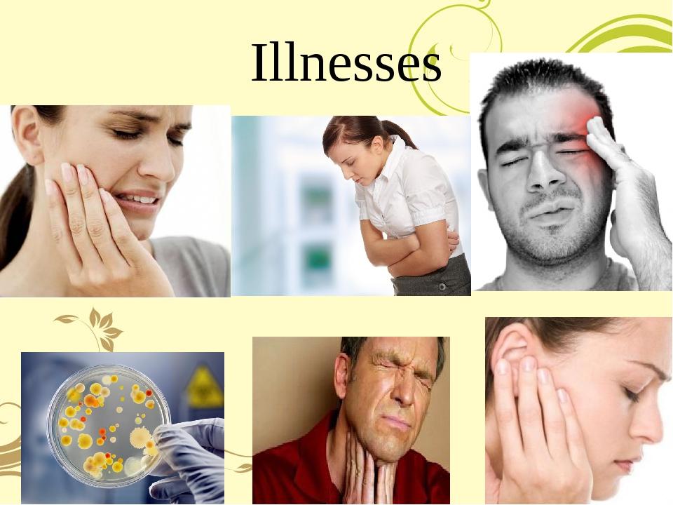 Illnesses