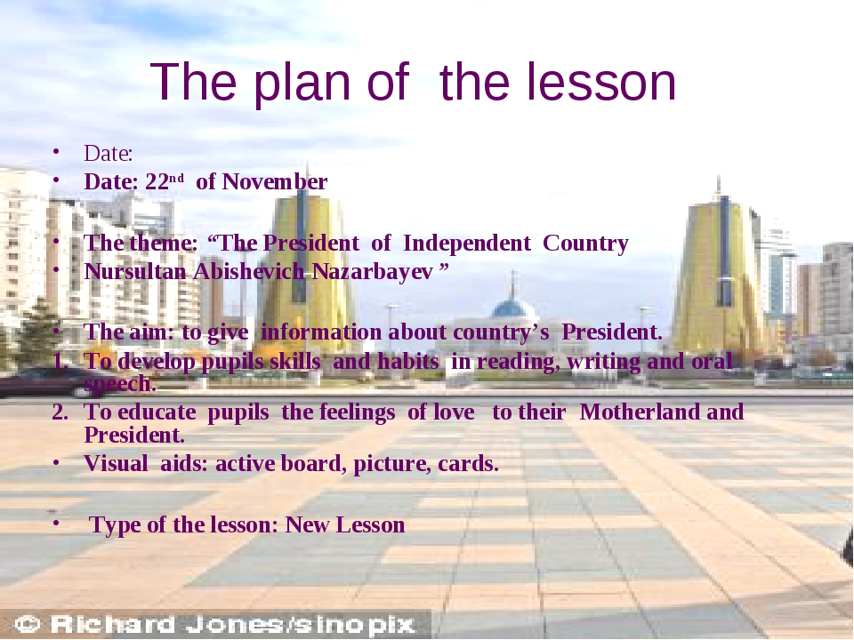 "The plan of the lesson Date: Date: 22nd of November The theme: ""The President..."