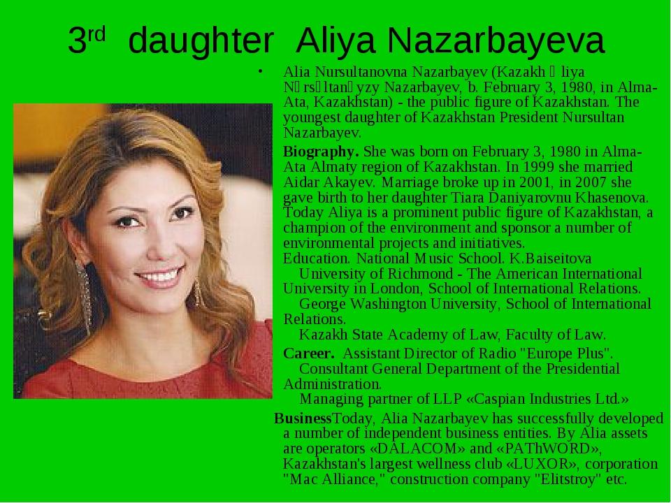 3rd daughter Aliya Nazarbayeva Alia Nursultanovna Nazarbayev (Kazakh Әliya Nұ...