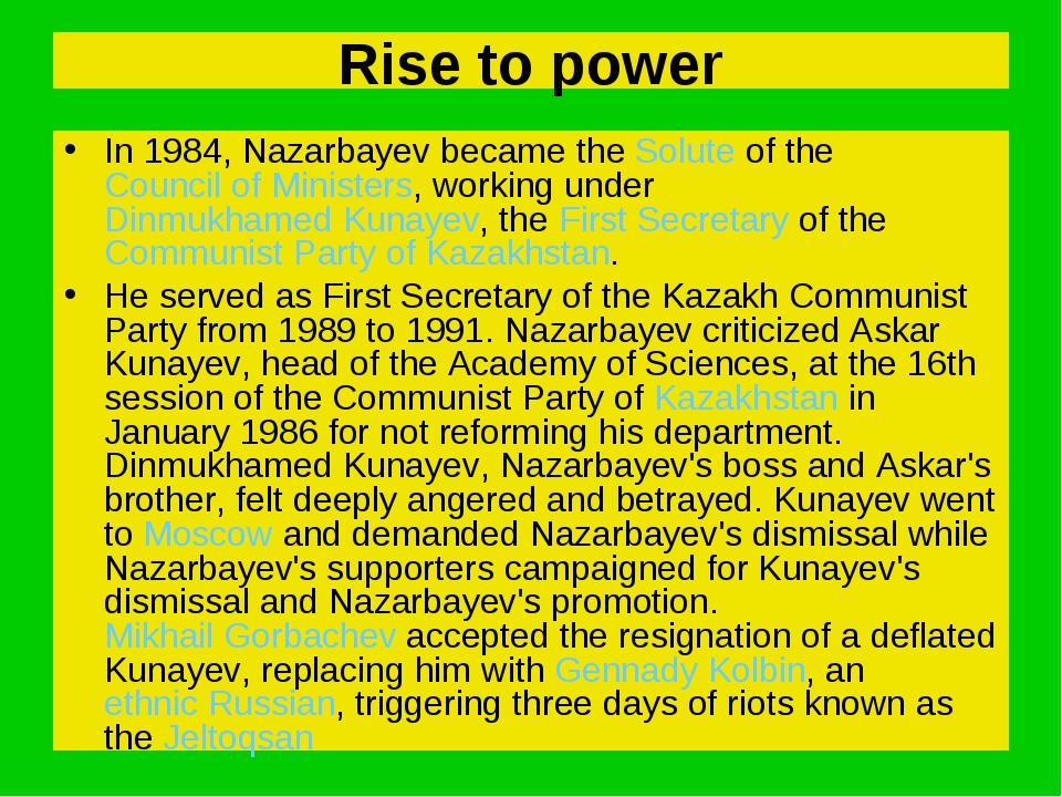 Rise to power In 1984, Nazarbayev became the Solute of the Council of Ministe...