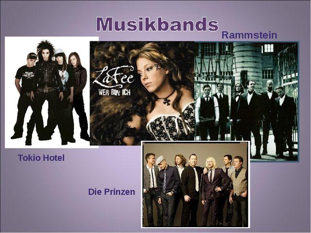 Rammstein Tokio Hotel Die Prinzen
