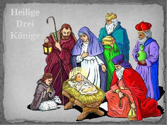 Heilige Drei Könige