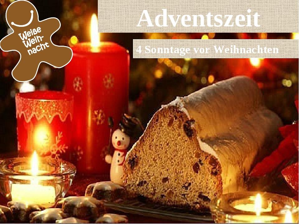 4 Sonntage vor Weihnachten Adventszeit