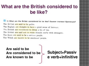 What are the British considered to be like? Are said to be Are considered to