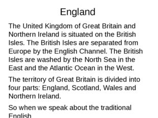 England The United Kingdom of Great Britain and Northern Ireland is situated