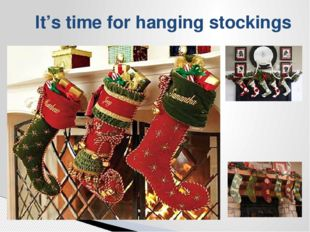 It's time for hanging stockings