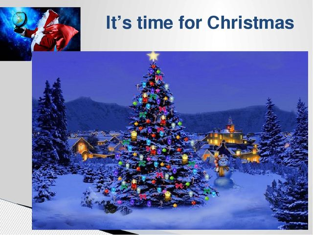 It's time for Christmas