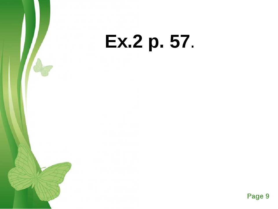 Ex.2 p. 57. Free Powerpoint Templates Page *