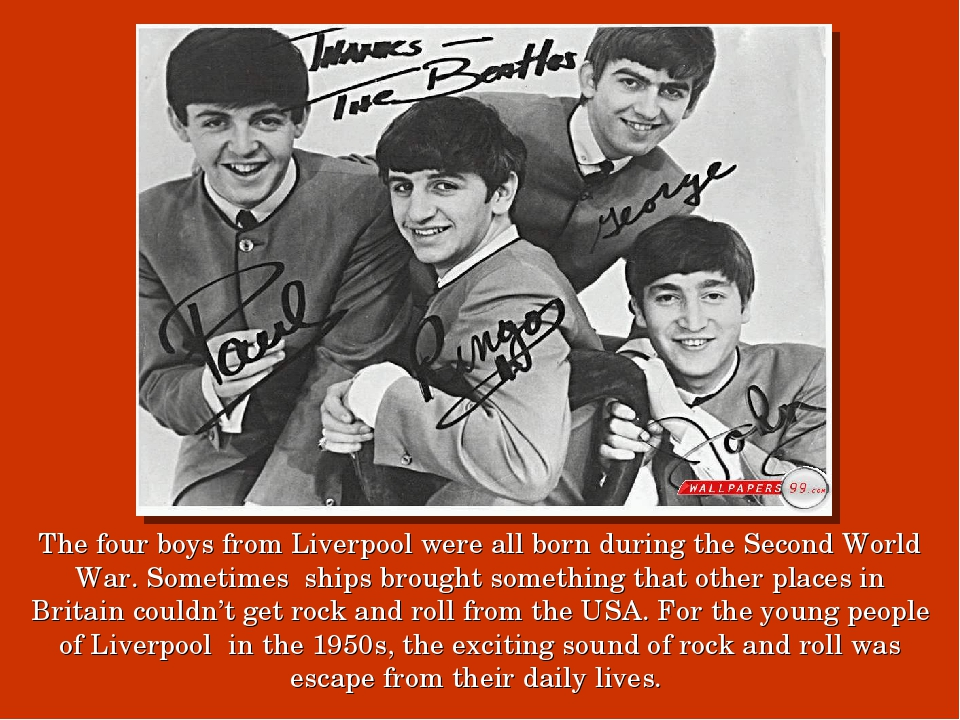 The four boys from Liverpool were all born during the Second World War. Somet...