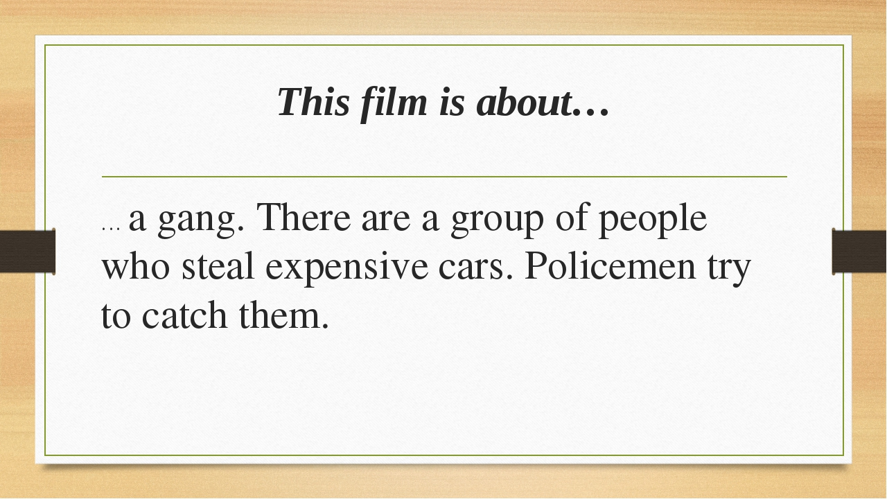 This film is about… … a gang. There are a group of people who steal expensive...