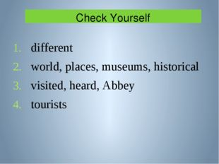 Check Yourself different world, places, museums, historical visited, heard, A