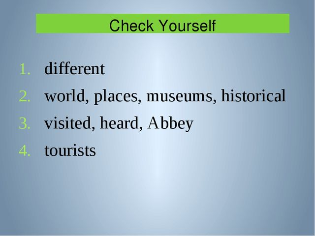 Check Yourself different world, places, museums, historical visited, heard, A...