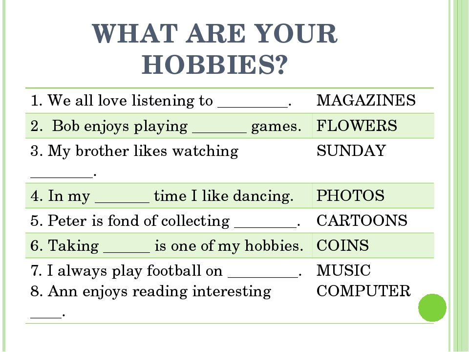 WHAT ARE YOUR HOBBIES? 1. Weall love listening to _________. MAGAZINES 2.Bob...