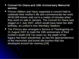 Concert for Diana and 10th Anniversary Memorial service Princes William and H