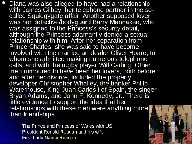 Diana was also alleged to have had a relationship with James Gilbey, her tele...