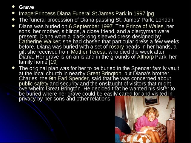 Grave Image:Princess Diana Funeral St James Park in 1997.jpg The funeral proc...