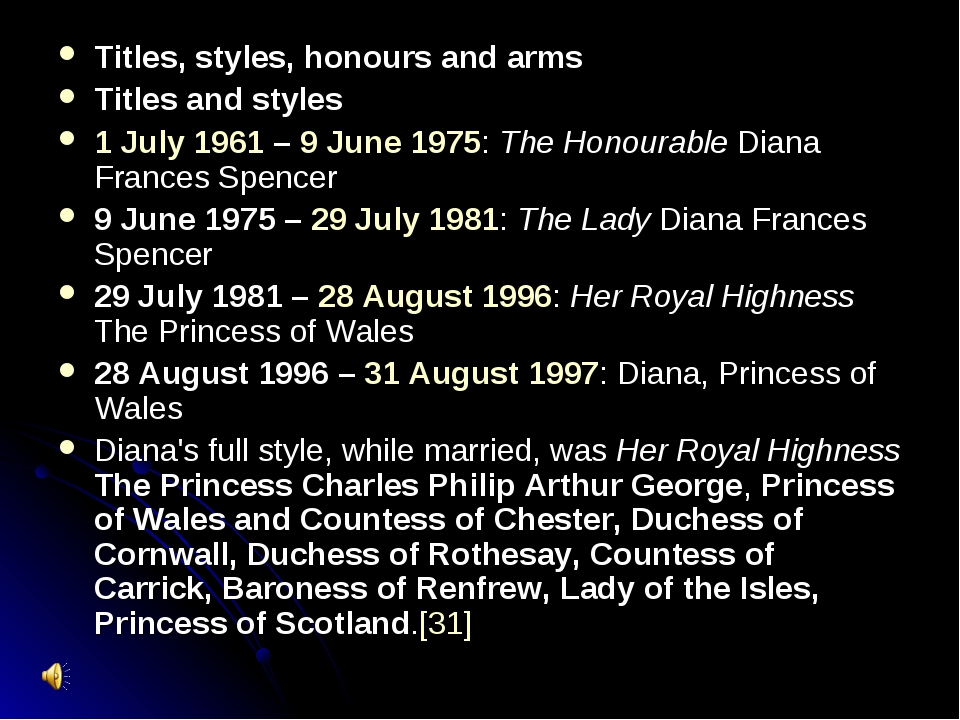 Titles, styles, honours and arms Titles and styles 1 July 1961 – 9 June 1975:...