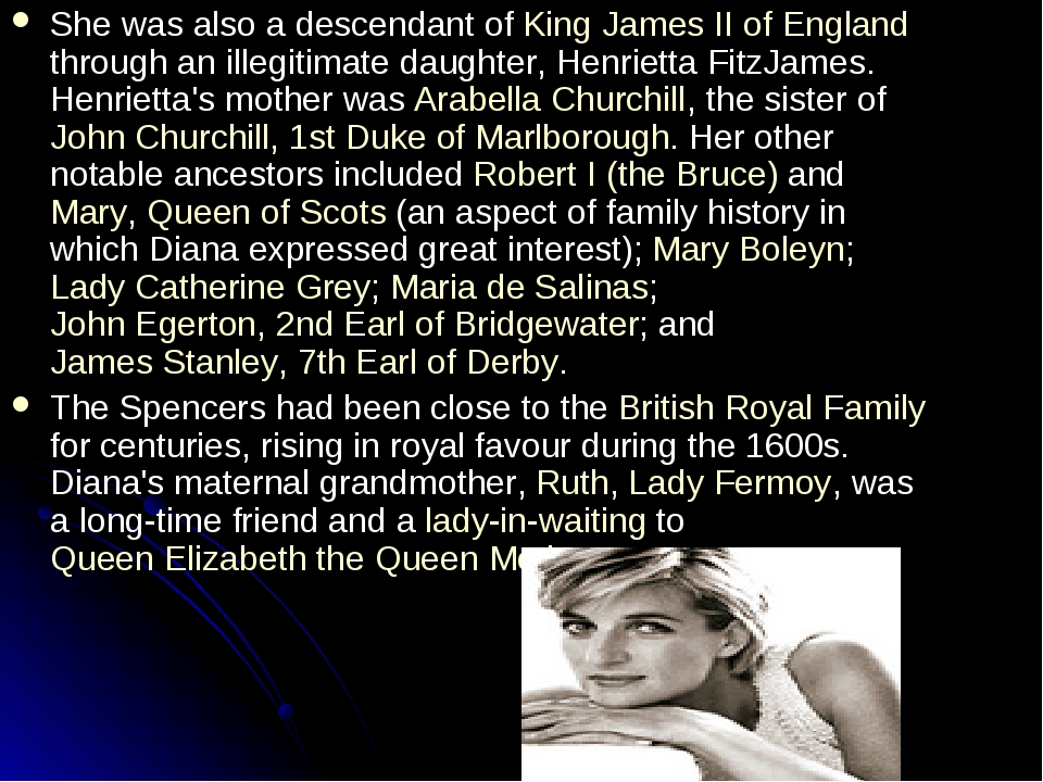 She was also a descendant of King James II of England through an illegitimate...